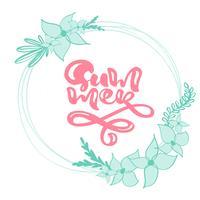 Calligraphie lettrage guirlande texte floral été
