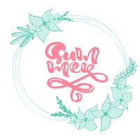 Calligraphy lettering wreath floral text Summer