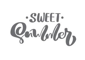 Brush calligraphy lettering composition text Sweet Summer