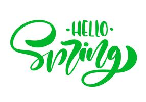 Calligraphy lettering phrase Hello Spring. Vector Hand Drawn Isolated text.