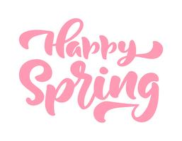 Calligraphy lettering phrase Happy Spring