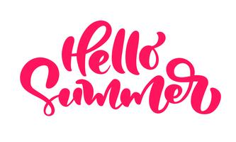 Calligraphy lettering brush composition text Hello Summer