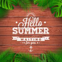 Vector Hello Summer typographic illustration with tropical plants on wood background.