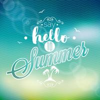 Hello Summer, i've been waiting for you inspiration quote on blur background.
