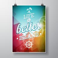 Life is better on the island inspiration quote on abstract color background.