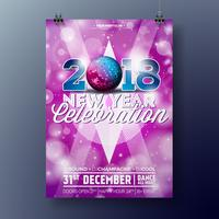 New Year Party Celebration Poster Template illustration with 3d 2018 Text and Disco Ball on Shiny Colorful Background. Vector EPS 10 design.