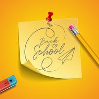 Tillbaka till skoldesign med grafitpenna, suddgummi och klistermärken på gul bakgrund. Vektor illustration med posta det, röd stift och handbokstäver för gratulationskort, banner, flygblad, inbjudan, broschyr eller PR-affisch.