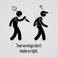 Twee fouten maken geen rechter stok figuur Pictogram Gezegden.