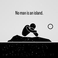 No Man is an Island Stick Figure Pictogram Sayings.