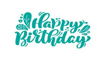 Feliz cumpleaños. Hermosa tarjeta de felicitación de texto de caligrafía rayada. Invitación dibujada a mano diseño de impresión de camiseta. Cepillo moderno manuscrito letras vector aislado fondo blanco