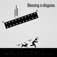 Blessing in Disguise.