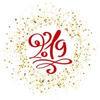 Wenskaart ontwerpsjabloon met kalligrafie 2019 tekst. Nieuwjaarsnummer 2019 hand getrokken belettering. Vector illustratie