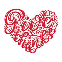 Hand gezeichnet geben Dank Typografieplakat glücklichen Erntedankfest. Feier Schriftzug Zitat für Grußkarten, Postkarten, Event-Symbol Logo. Vektorweinlesekalligraphie in Form eines Herzens