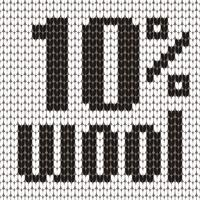 Knitted Text. 10 percent wool. In black and white colors. Vector illustration.
