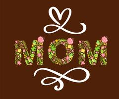 Floral summer text Mom. Vector illustration hand drawn Capital Uppercase with flowers and leaves and white calligraphy letters on red background for Mother s Day