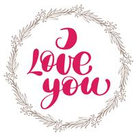 I love you with wreath vector