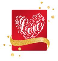 Valentine card with vintage heart and handwriting lettering love with gold ribbon