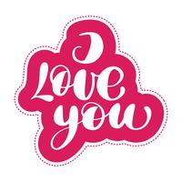 I Love you postcard. Phrase for Valentines day vector