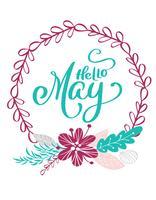 Hand getrokken belettering Hallo mei in het ronde frame van bloemen krans vector