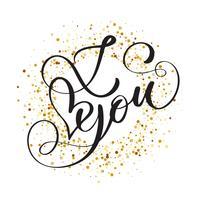 Iscrizione scritta a mano ti amo sullo sfondo di coriandoli dorati