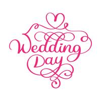 Handwritten wedding day vector text on white background