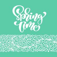 Spring Time. Hand drawn calligraphy and brush pen lettering