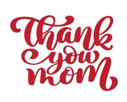 Thank You Mom vector calligraphic inscription phrase. Happy Mother's Day hand lettering quote illustration text for greeting card, festive poster etc