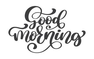 Hand drawn Good Morning lettering text