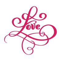 Conception de carte de voeux amour avec texte rouge élégant pour Happy Valentines Day celebration. Citation de lettrage de mariage. Texte vintage de vecteur, expression de lettrage. Isolé sur fond blanc