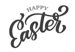 Hand drawn lettering Happy Easter vector calligraphy illustration. Design for invitations, greeting cards. Isolated on white background