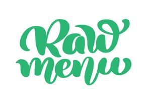 Raw menu hand drawn calligpaphy isolated vector illustration