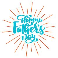 happy fathers day phrase Hand drawn lettering father s quotes. Vector t-shirt or postcard print design, Hand drawn vector calligraphic text design templates, Isolated on white background