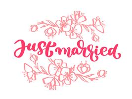 Wedding decorative Vector hand drawn lettering of text pink Just Married and flowers. Hand drawn lettering quotes greeting card. Calligraphic text design templates, Isolated on white background