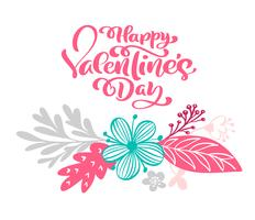 Kalligraphiephrase glücklicher Valentinstag mit Flourish und Blume. Vektor-Valentinsgruß-Tageshand gezeichnete Beschriftung. Herz-Feiertagsskizzengekritzel Design-Valentinsgrußkartenhintergrund. Liebesdekor für Web, Hochzeit und Print. Isolierte darstellu