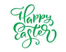 Green Happy Easter lettering scritto a mano. Buona Pasqua tipografia disegno vettoriale per biglietti di auguri e poster. Celebrazione del modello di design. Illustrazione vettoriale