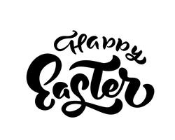 Vector happy Easter text Hand drawn calligraphy and brush pen isolated lettering. design for holiday greeting card and invitation of the happy Easter day