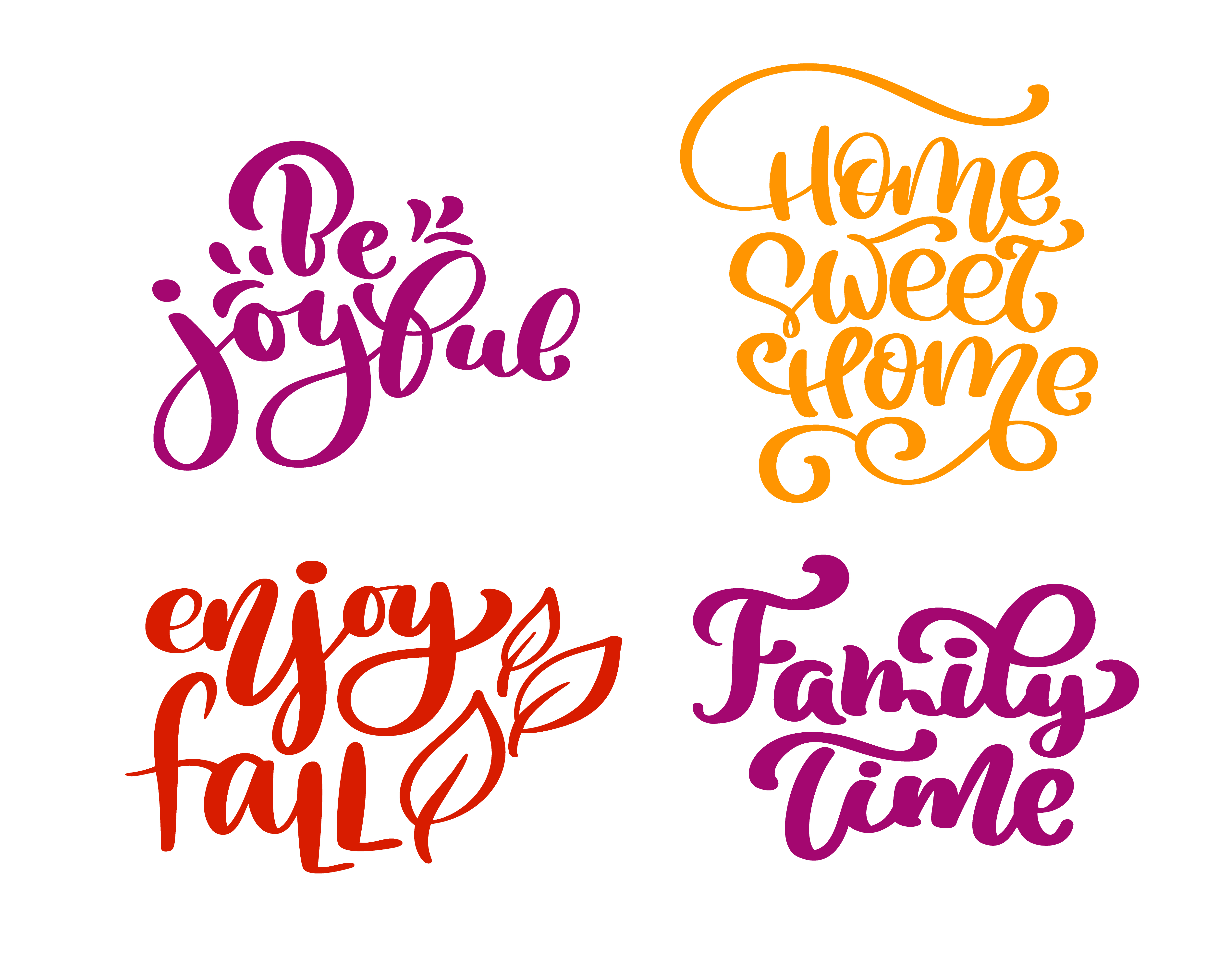 set of calligraphy phrases be joyful home sweet home enjoy fall