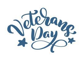 Tarjeta del día de los veteranos. Texto de vector de caligrafía mano Letras. Ilustración de vacaciones nacional americano. Cartel festivo o banner aislado sobre fondo blanco
