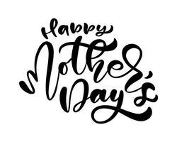 Alles Gute zum Muttertag. Handgeschriebene Tintenkalligraphiebeschriftung. Gruß lokalisierte Vektorillustrationsschablone, Hand gezeichnetes Festigkeits-Typografieplakat, Einladungsikone