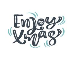 Enjoy Xmas Christmas vintage calligraphy lettering vector text with winter drawing scandinavian flourish decor. For art design, mockup brochure style, banner idea cover, booklet print flyer, poster