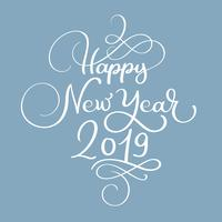Happy New Year 2019 white Christmas vintage calligraphy lettering vector text with winter flourish calligraphic elements. For art design, mockup brochure style