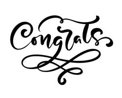 "Hand drawn calligraphy lettering text ""Congrats"""