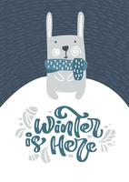Greeting card with Christmas fanny hare or rabbit. Winter is Here calligraphy lettering text in Scandinavian style. Vector illustration