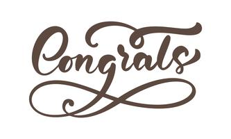 "Hand drawn calligraphy lettering text isolated ""Congrats"""