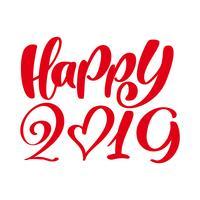 Modello di disegno di cartolina d'auguri con testo felice 2019 di calligrafia. Iscrizione disegnata a mano di numero 2019 del nuovo anno. Illustrazione vettoriale