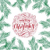 Merry Christmas vector text Calligraphic Lettering design with fir branches. Creative typography for Holiday Greeting Gift Poster. Calligraphy Font style Banner