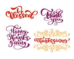 Set of calligraphy phrases Be blessed, Thank you, for Happy Thanksgiving Day. Holiday Family Positive quotes lettering. Postcard or poster graphic design typography element. Hand written vector