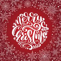 Merry Christmas Calligraphy vector text with snowflakes. Lettering design on red background. Creative typography for Holiday Greeting Gift Poster. Font style Banner