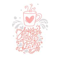 Vector monoline calligraphy phrase Happy Love Day with Valentine logo. Valentines Day Hand Drawn lettering. Heart Holiday sketch doodle Design card. Isolated illustration decor for web, wedding and print