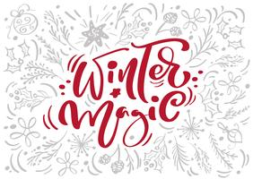 Christmas Red Winter Magic Calligraphy Lettering vector text with winter xmas elements in scandinavian style. Creative typography for Holiday Greeting card Poster